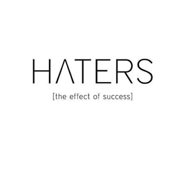 Seis buenas razones para tener haters
